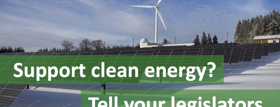 support clean energy - tell your legislators
